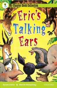 Oxford Reading Tree: All Stars: Pack 2: Eric's Talking Ears - Susan Gates - cover