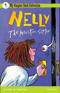 Oxford Reading Tree: All Stars: Pack 2A: Nelly the Monster Sitter - Kes Gray - cover