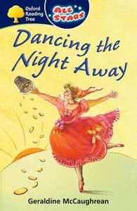 Oxford Reading Tree: All Stars: Pack 3A: Dancing the Night Away - Geraldine McCaughrean - cover