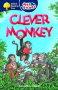 Oxford Reading Tree: All Stars: Pack 3: Clever Monkey - Stephen Elboz - cover