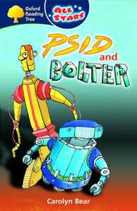 Oxford Reading Tree: All Stars: Pack 3: Psid and Bolter - Carolyn Bear - cover