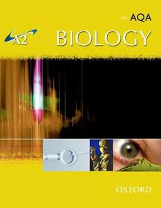 A2 Biology for AQA Student Book - Michael Kent - cover