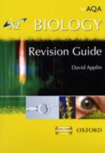 A2 Biology for AQA Revision Guide - David Applin - cover
