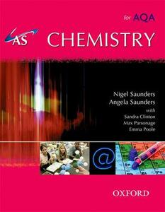 AS Chemistry for AQA Student Book - Nigel Saunders,Angela Saunders,Sandra Clinton - cover
