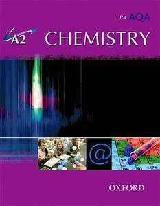 A2 Chemistry for AQA Student Book - Nigel Saunders,Angela Saunders - cover