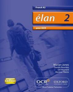 Elan 2: Pour OCR A2 Students' Book - Marian Jones,Rachel Sauvain - cover
