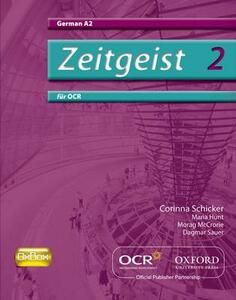Zeitgeist 2: fur OCR A2 Students' Book - Corinna Schicker - cover