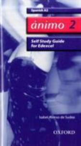 Animo: 2: A2 Edexcel Self-Study Guide with CD-ROM - Isabel Alonso de Sudea - cover