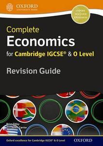 Complete economics for Cambridge IGCSE. Revision guide. Per le Scuole superiori. Con espansione online - cover