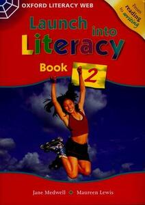 Launch Into Literacy: Level 2: Students' Book 2 - Jane Medwell,Maureen Lewis - cover