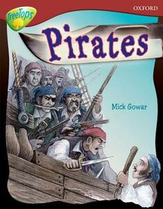 Oxford Reading Tree: Level 15: TreeTops Non-Fiction: Pirates - Mick Gowar - cover
