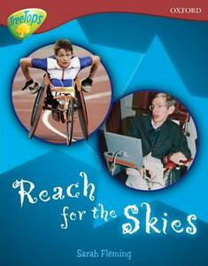 Oxford Reading Tree: Level 15: TreeTops Non-Fiction: Reach for the Skies - Sarah Fleming - cover