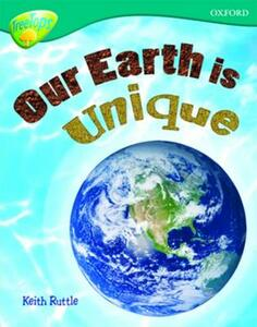 Oxford Reading Tree: Level 16: TreeTops Non-Fiction: Our Earth is Unique - Keith Ruttle - cover