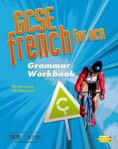 GCSE French for OCR Grammar Workbook - Marian Jones,Gill Maynard - cover