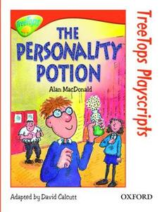 Oxford Reading Tree: Level 13: Treetops Playscripts: The Personality Potion - Alan MacDonald - cover