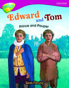 Oxford Reading Tree: Level 10: Treetops Non-Fiction: Edward and Tom: Prince and Pauper - Sarah Fleming - cover
