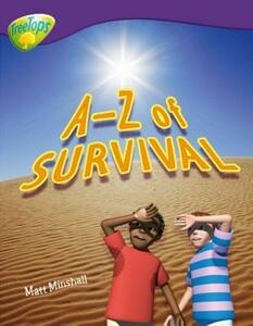 Oxford Reading Tree: Level 11: Treetops Non-Fiction: A-Z of Survival - Matt Minshall - cover