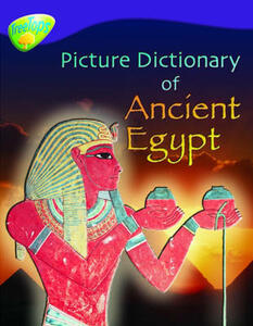 Oxford Reading Tree: Level 11: Treetops Non-Fiction: Picture Dictionary of Ancient Egypt - Fiona MacDonald - cover
