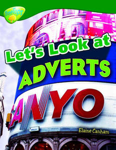 Oxford Reading Tree: Level 12: Treetops Non-Fiction: Let's Look at Adverts - Elaine Canham - cover