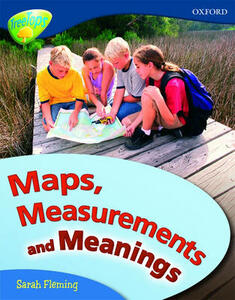 Oxford Reading Tree: Level 14: Treetops Non-Fiction: Maps, Measurements and Meanings - Sarah Fleming - cover