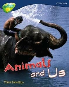 Oxford Reading Tree: Level 14: Treetops Non-Fiction: Animals and Us - Claire Llewellyn - cover
