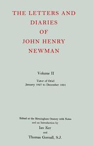 The Letters and Diaries of John Henry Newman: Volume II: Tutor of Oriel, January 1827 to December 1831 - John Henry Newman - cover