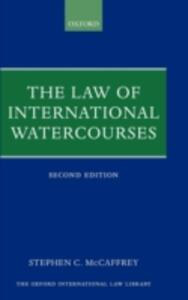 The Law of International Watercourses - Stephen McCaffrey - cover