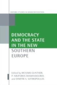 Democracy and the State in the New Southern Europe - cover