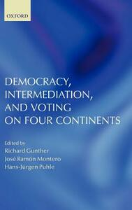 Democracy, Intermediation, and Voting on Four Continents - cover