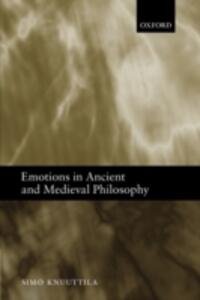 Emotions in Ancient and Medieval Philosophy - Simo Knuuttila - cover