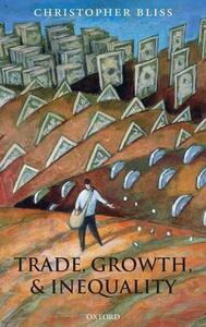 Trade, Growth, and Inequality - Christopher Bliss - cover