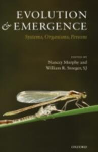 Evolution and Emergence: Systems, Organisms, Persons - S.J. William R. Stoeger - cover