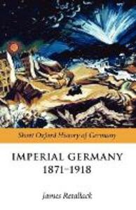 Imperial Germany 1871-1918 - cover