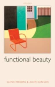 Functional Beauty - Glenn Parsons,Allen Carlson - cover