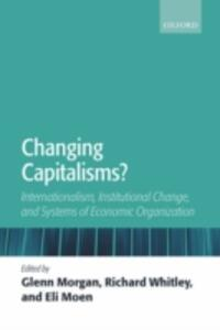 Changing Capitalisms?: Internationalization, Institutional Change, and Systems of Economic Organization - cover