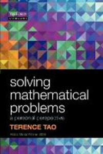 Solving Mathematical Problems: A Personal Perspective - Terence Tao - cover