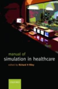 Manual of Simulation in Healthcare - cover