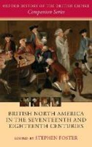 British North America in the Seventeenth and Eighteenth Centuries - cover