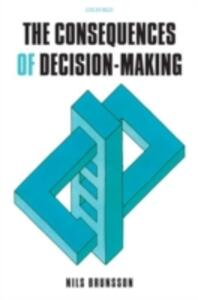 The Consequences of Decision-Making - Nils Brunsson - cover