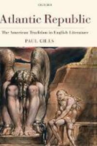 Atlantic Republic: The American Tradition in English Literature - Paul Giles - cover