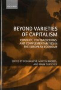 Beyond Varieties of Capitalism: Conflict, Contradictions, and Complementarities in the European Economy - cover