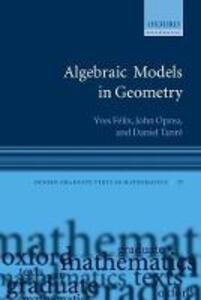 Algebraic Models in Geometry - Yves Felix,John Oprea,Daniel Tanre - cover
