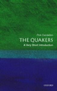 The Quakers: A Very Short Introduction - Pink Dandelion - cover