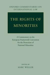 The Rights of Minorities: A Commentary on the European Framework Convention for the Protection of National Minorities - cover
