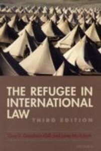 The Refugee in International Law - Guy S. Goodwin-Gill,Jane McAdam - cover