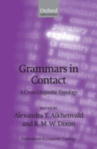 Grammars in Contact: A Cross-Linguistic Typology - cover
