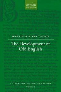 The Development of Old English - Don Ringe,Ann Taylor - cover