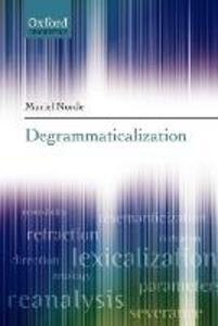 Degrammaticalization - Muriel Norde - cover