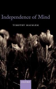 Independence of Mind - Timothy Macklem - cover