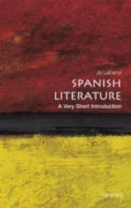 Spanish Literature: A Very Short Introduction - Jo Labanyi - cover